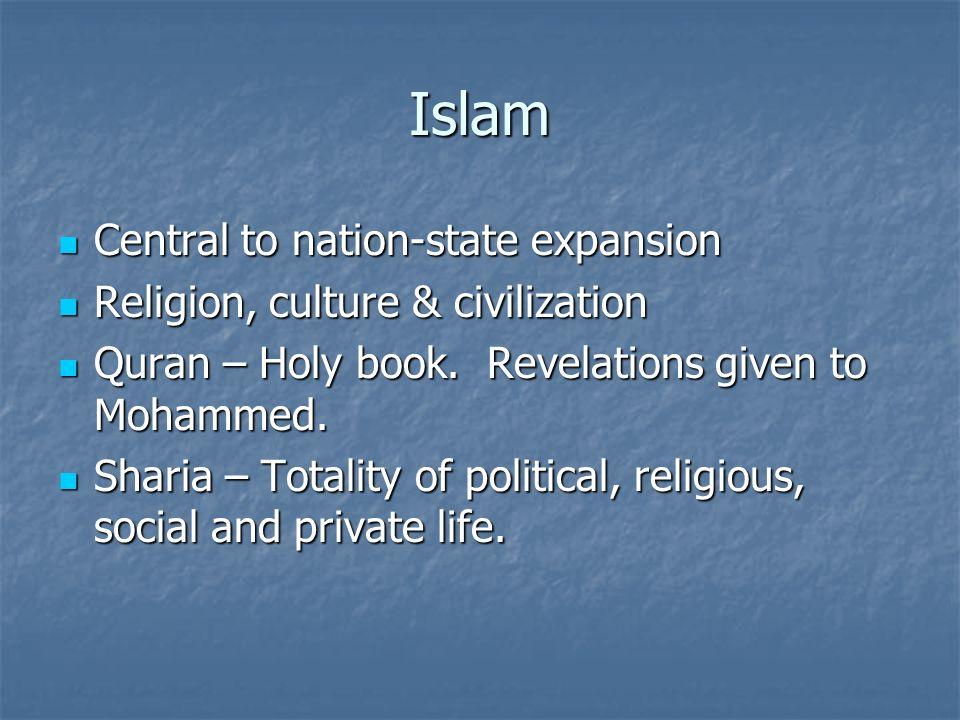 Islam Central to nation-state expansion