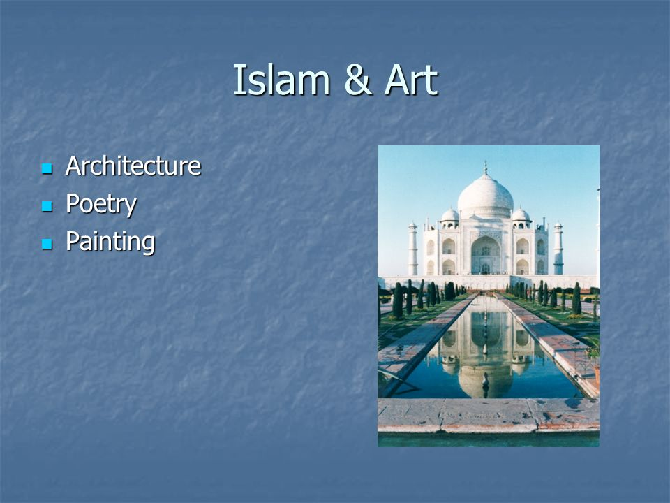 Islam & Art Architecture Poetry Painting