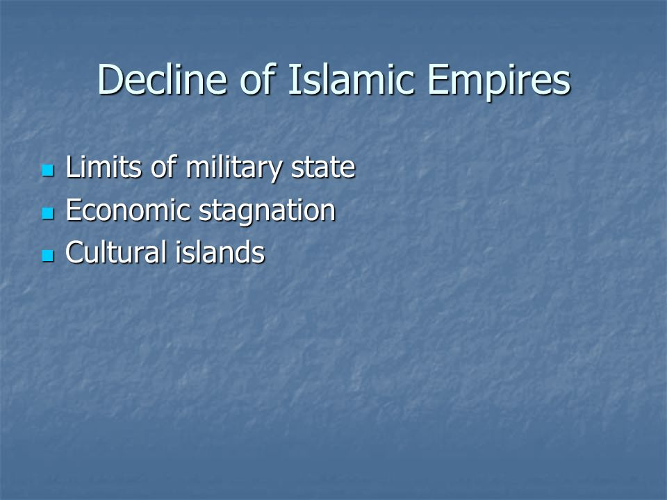 Decline of Islamic Empires