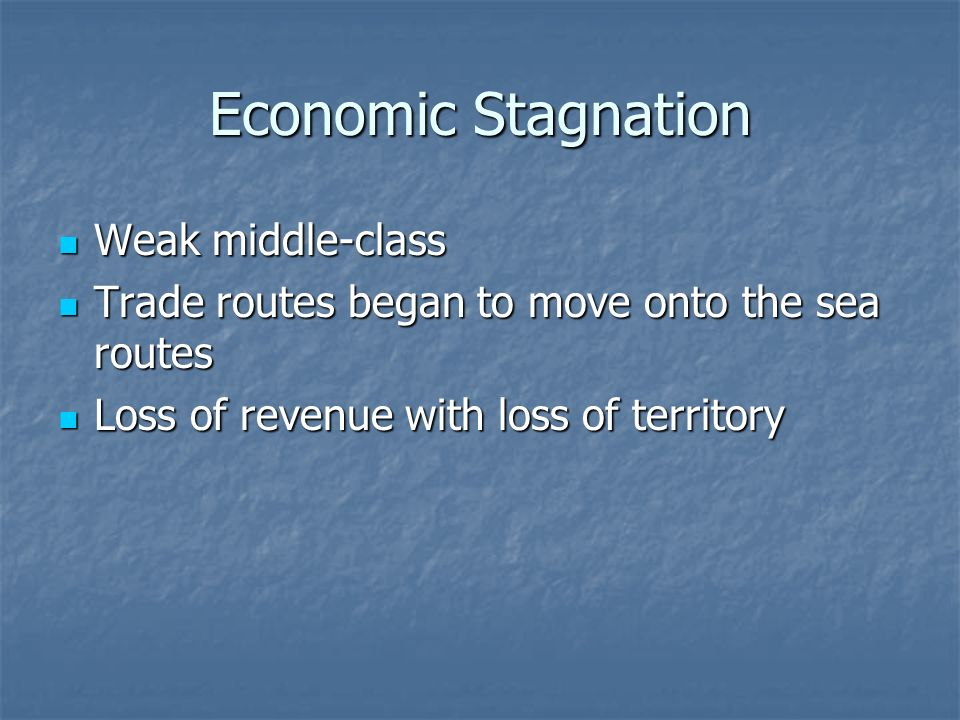 Economic Stagnation Weak middle-class