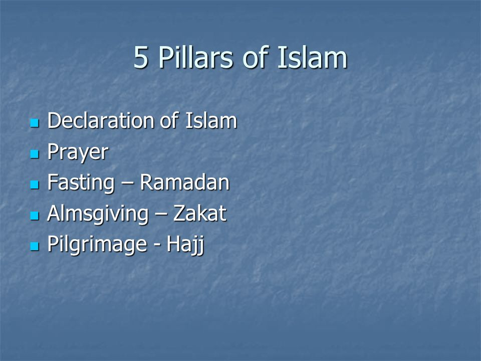 5 Pillars of Islam Declaration of Islam Prayer Fasting – Ramadan