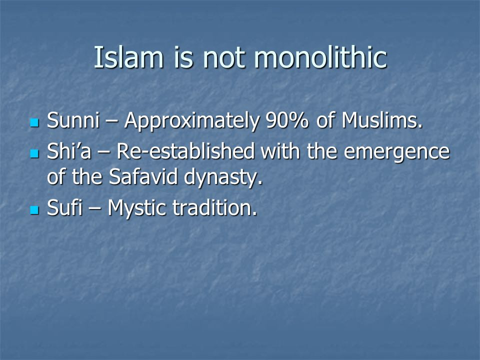 Islam is not monolithic
