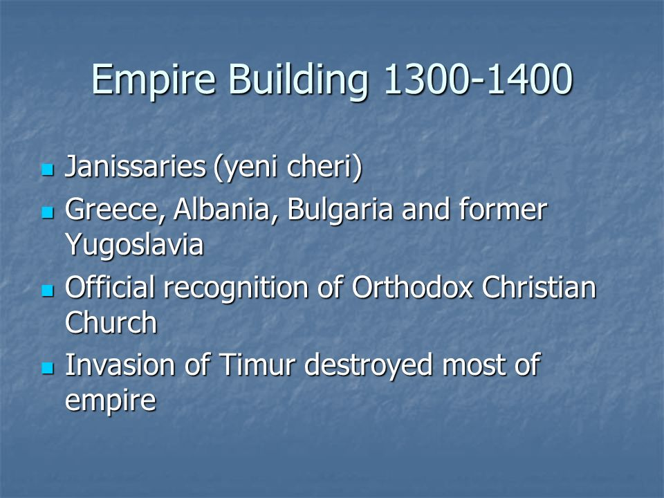 Empire Building 1300-1400 Janissaries (yeni cheri)