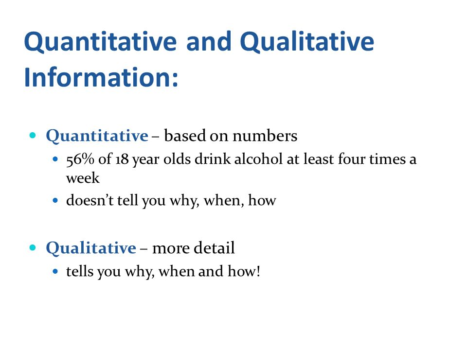 Quantitative and Qualitative Information: