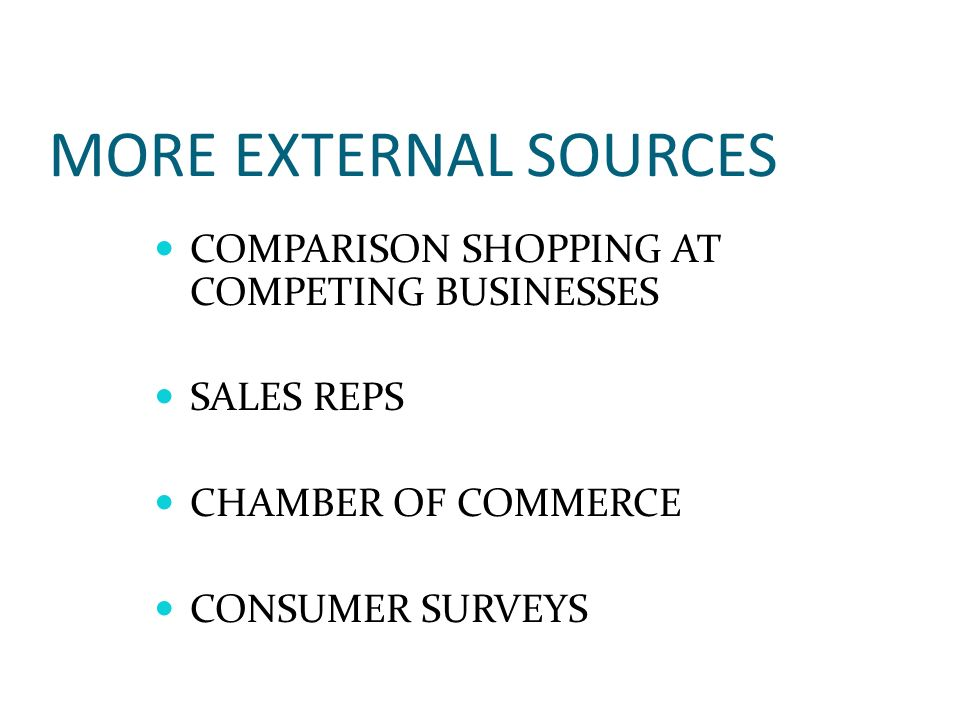 MORE EXTERNAL SOURCES COMPARISON SHOPPING AT COMPETING BUSINESSES