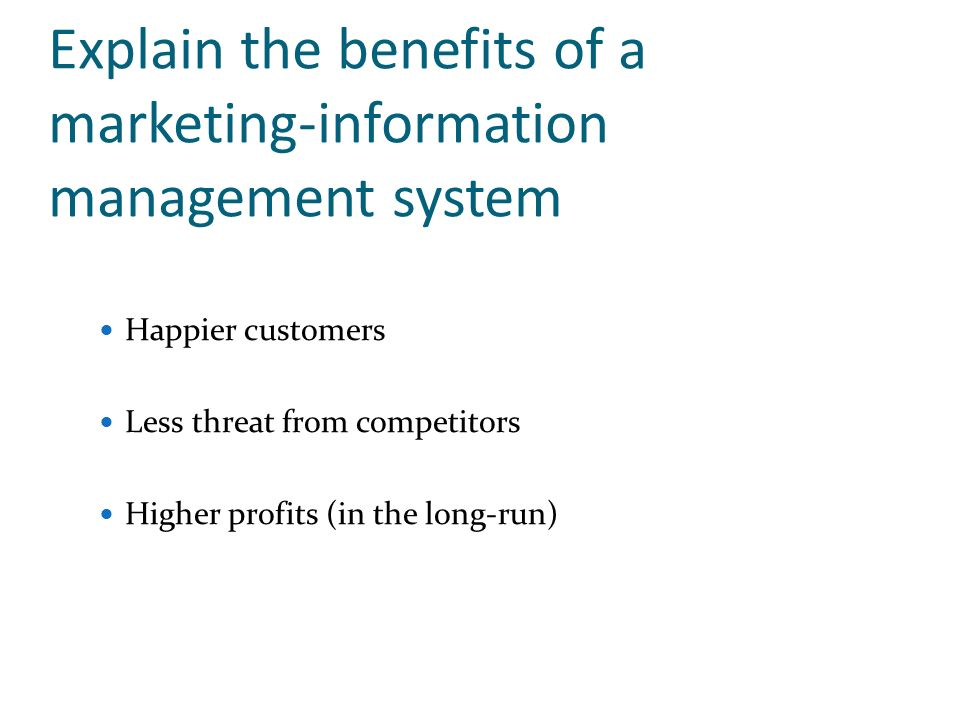 Explain the benefits of a marketing-information management system