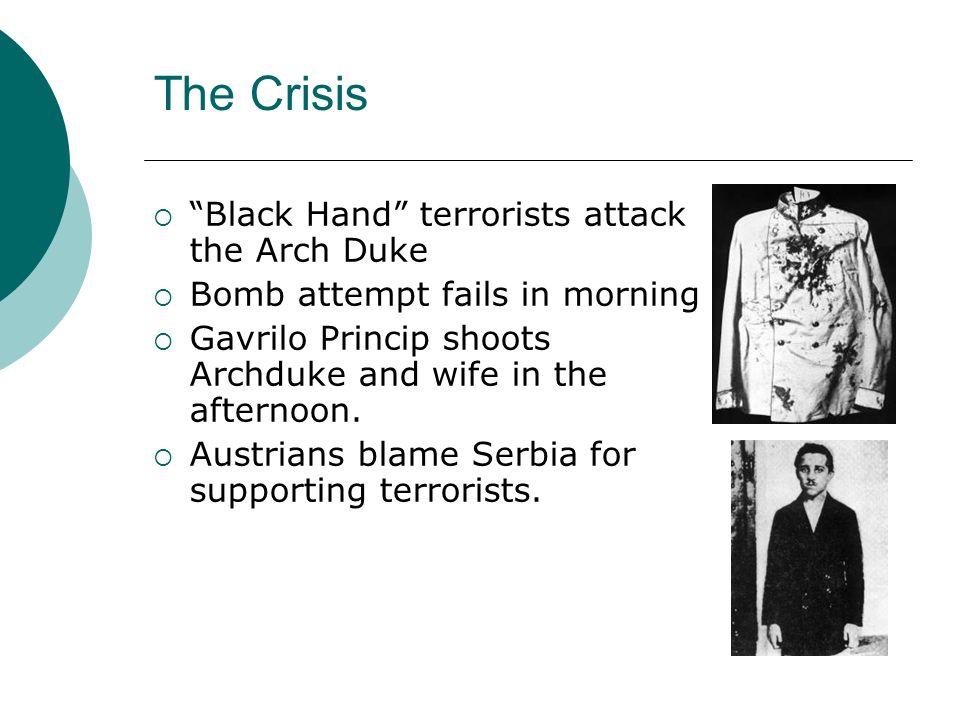 The Crisis Black Hand terrorists attack the Arch Duke