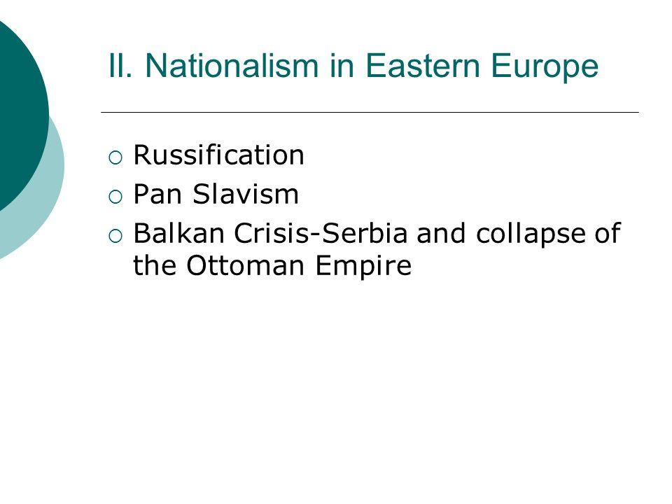 II. Nationalism in Eastern Europe