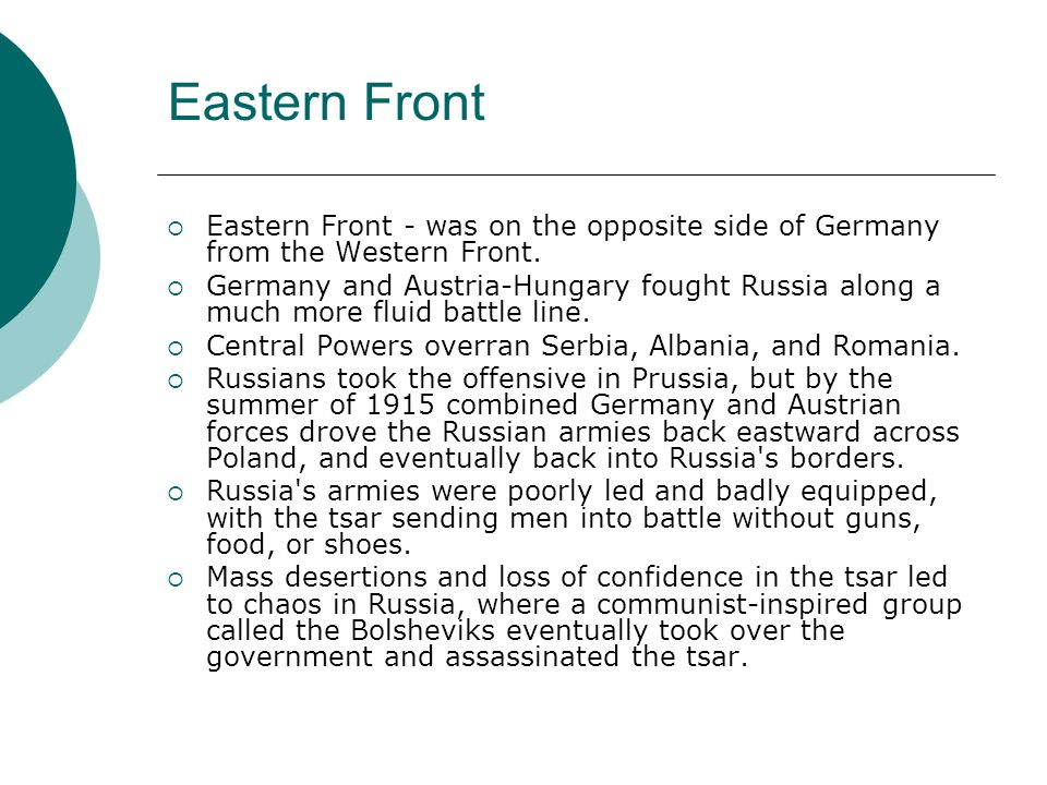 Eastern Front Eastern Front - was on the opposite side of Germany from the Western Front.