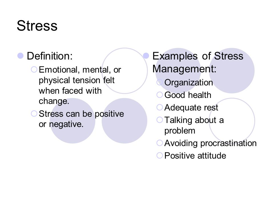 Stress Definition: Examples of Stress Management: