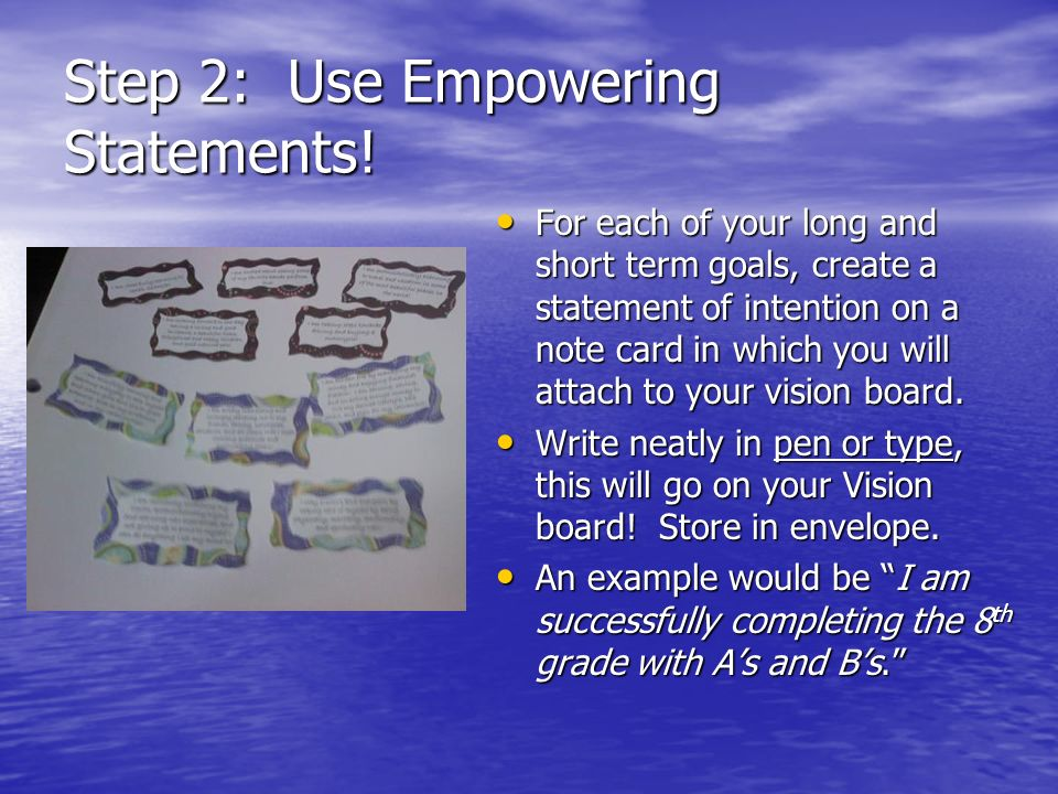 Step 2: Use Empowering Statements!