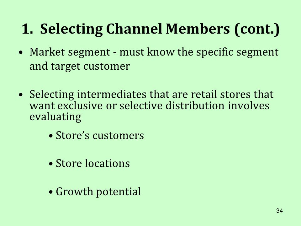1. Selecting Channel Members (cont.)