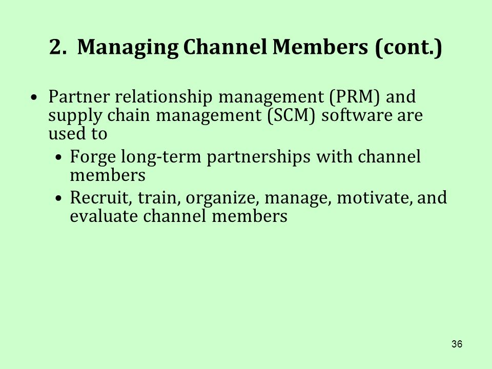 2. Managing Channel Members (cont.)