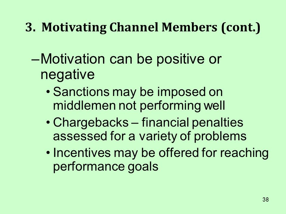 3. Motivating Channel Members (cont.)