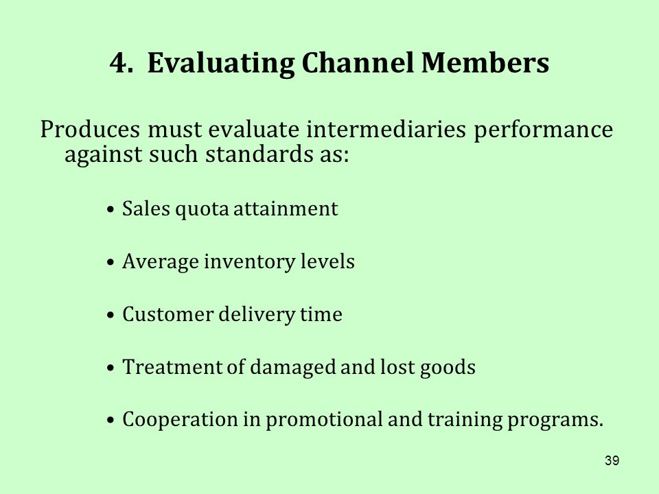 4. Evaluating Channel Members