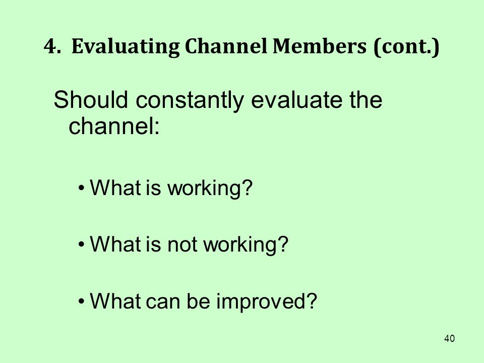 4. Evaluating Channel Members (cont.)