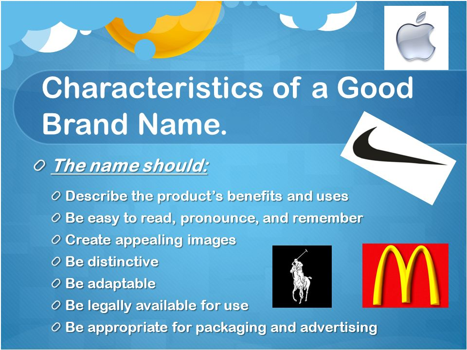 Characteristics of a Good Brand Name.