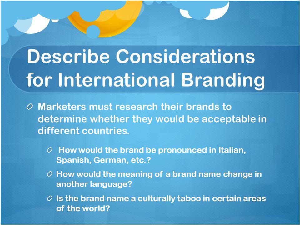Describe Considerations for International Branding