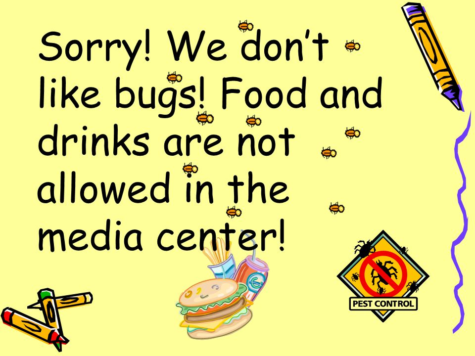 Sorry. We don't like bugs
