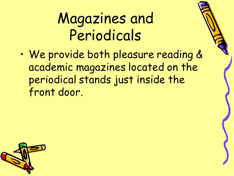 Magazines and Periodicals