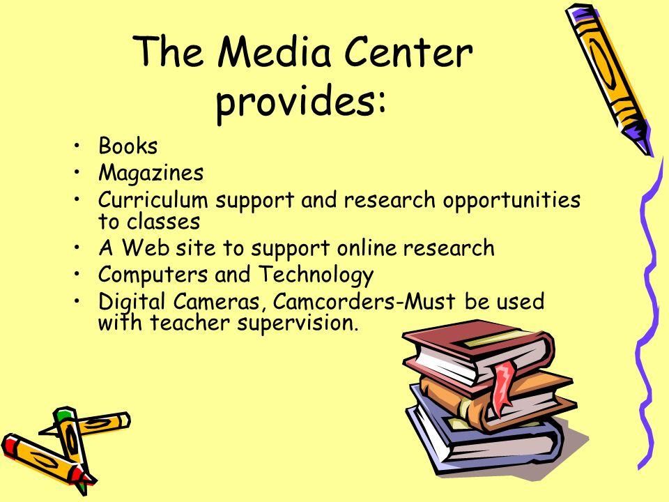 The Media Center provides: