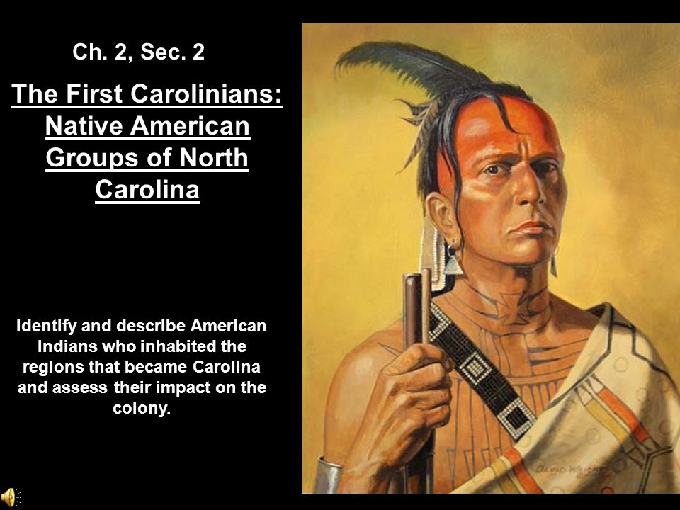 The First Carolinians: Native American Groups of North Carolina