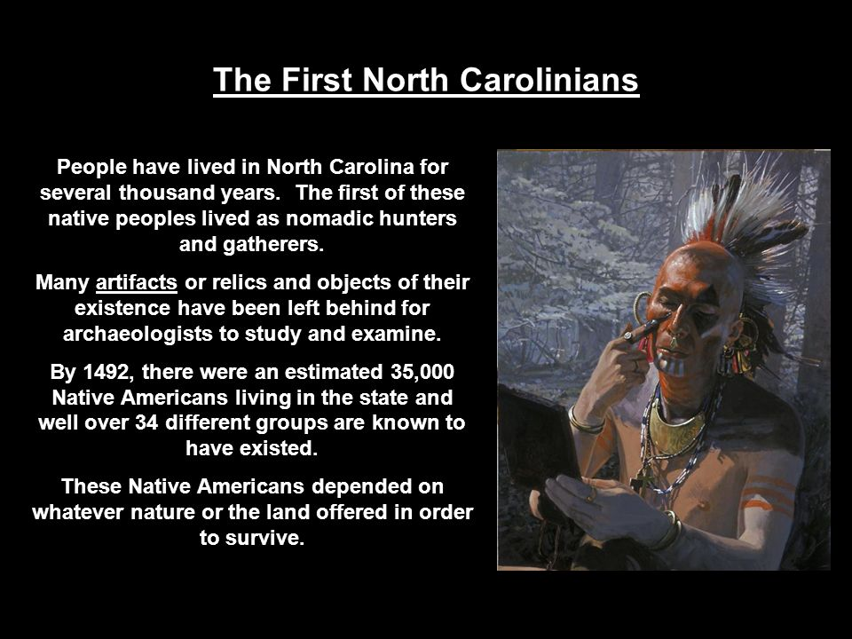 The First North Carolinians