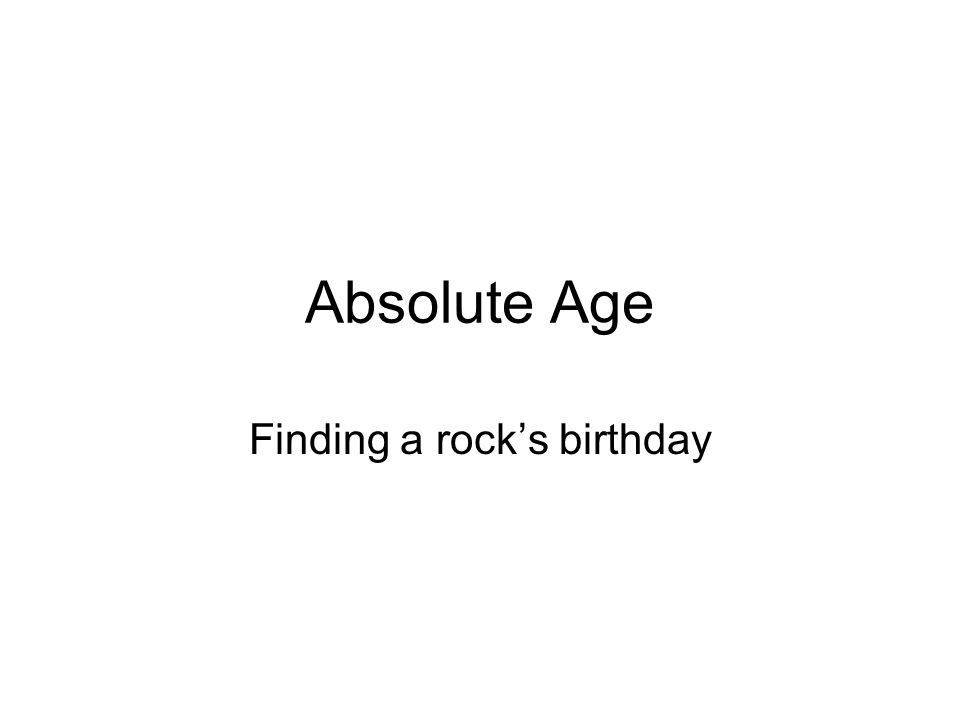 Finding a rock's birthday