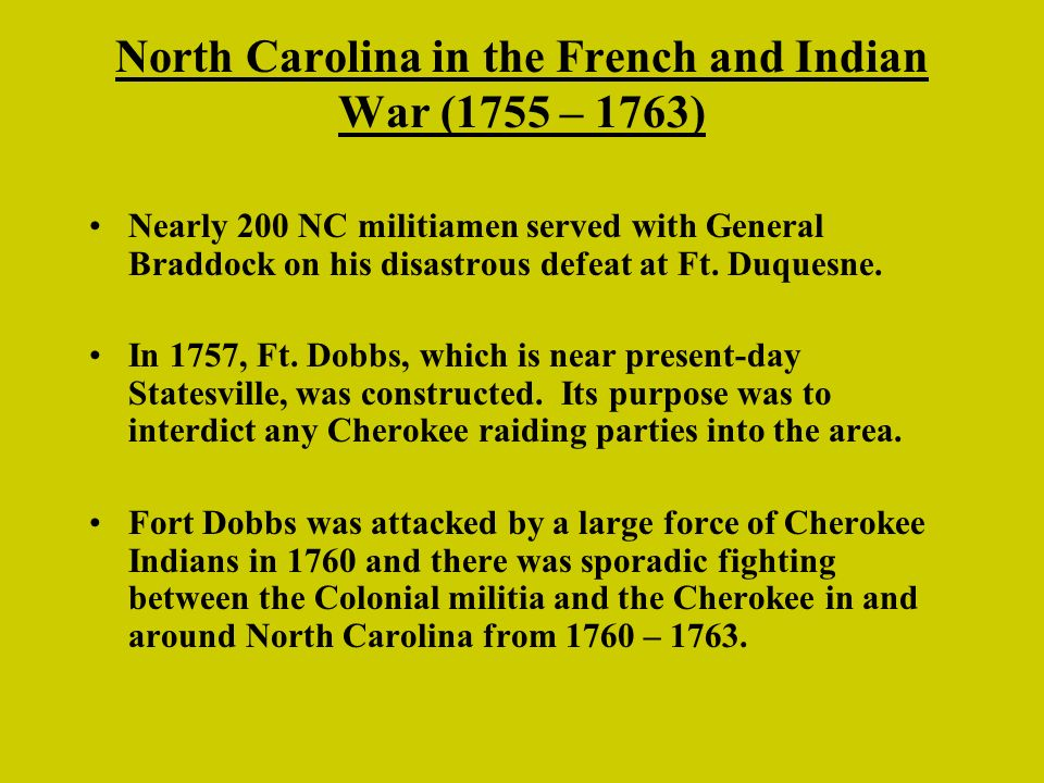North Carolina in the French and Indian War (1755 – 1763)