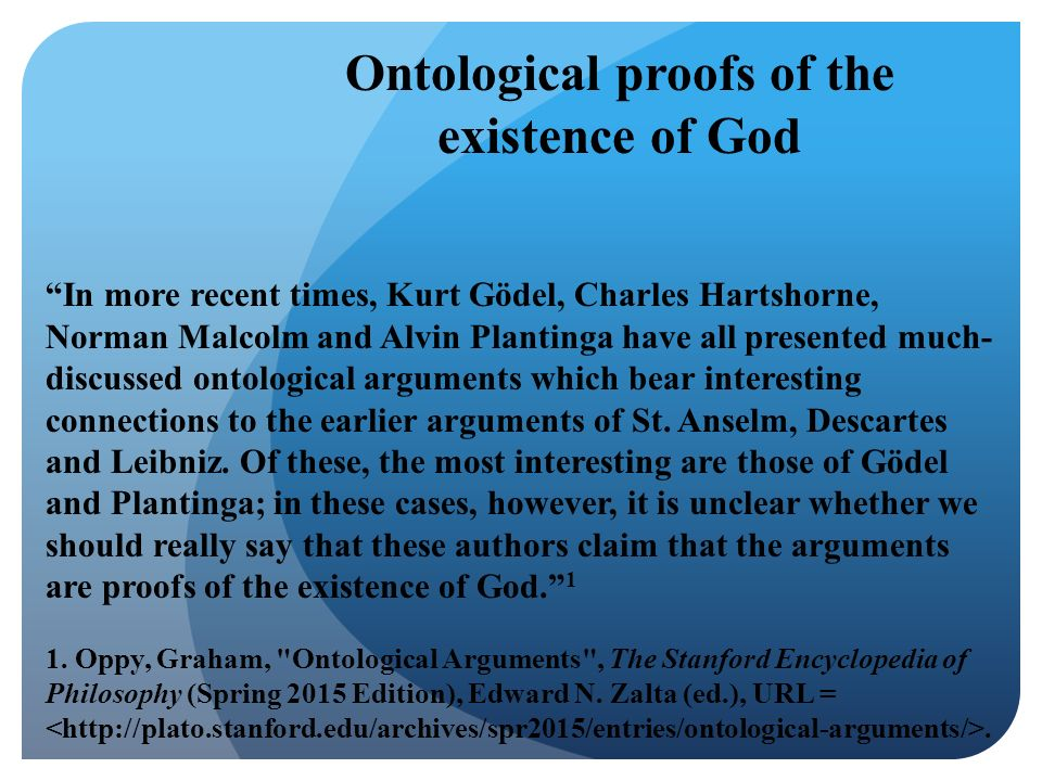 the anselms ontological argument and the philosophers Explore the pros and cons of the debate anselm's ontological argument for god is sound.