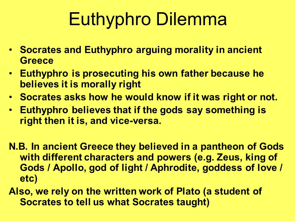 an analysis of the euthyphro dilemma in plato s argument A summary of analysis and themes in plato's euthyphro  socrates' skillful argument shows that this definition is insufficient: though what is holy may be.