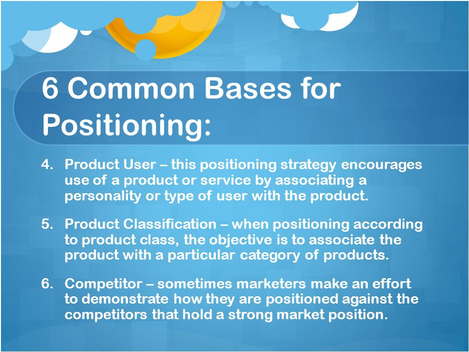 6 Common Bases for Positioning: