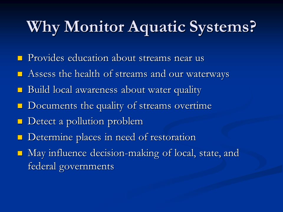 Why Monitor Aquatic Systems