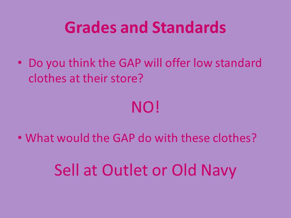 Sell at Outlet or Old Navy