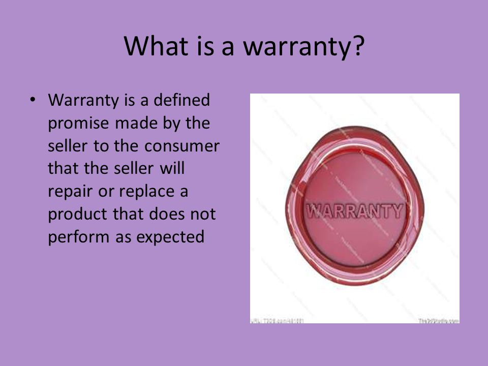 What is a warranty