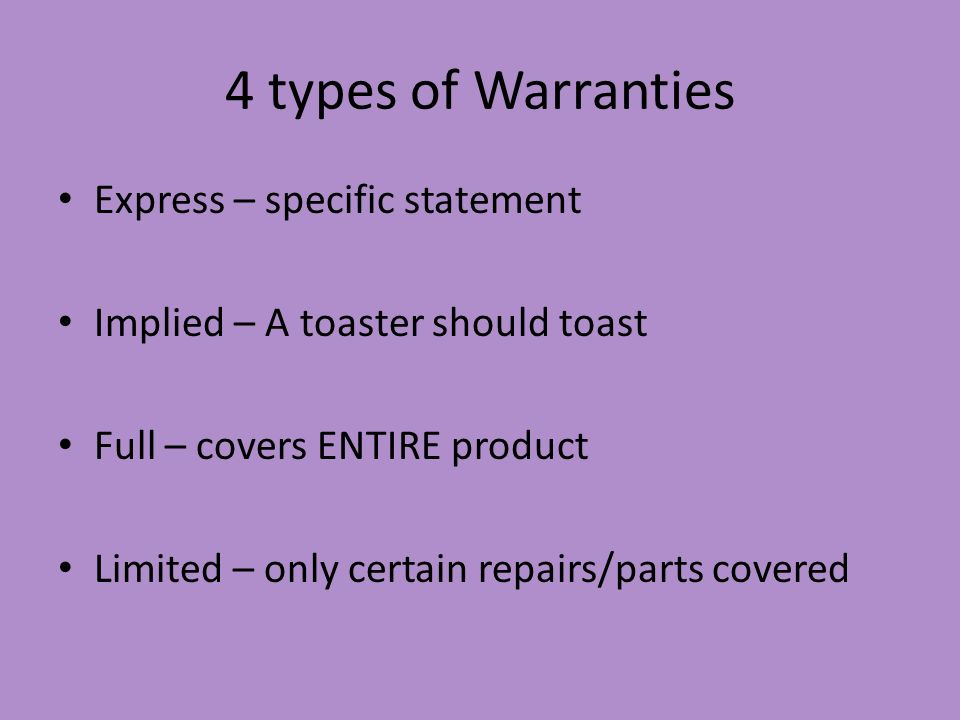 4 types of Warranties Express – specific statement