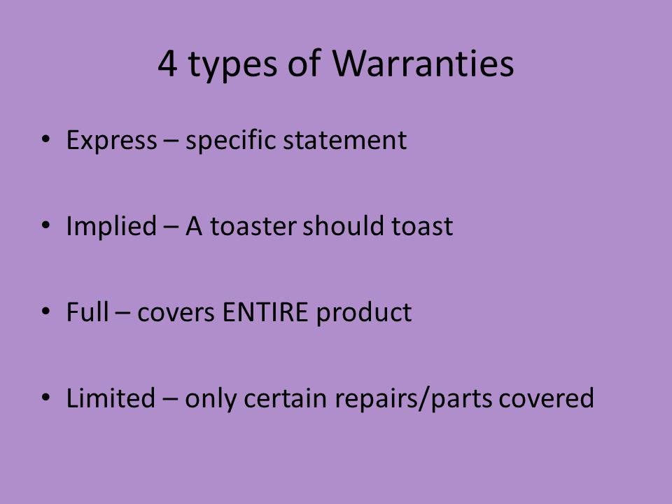 4 types of Warranties Express – specific statement