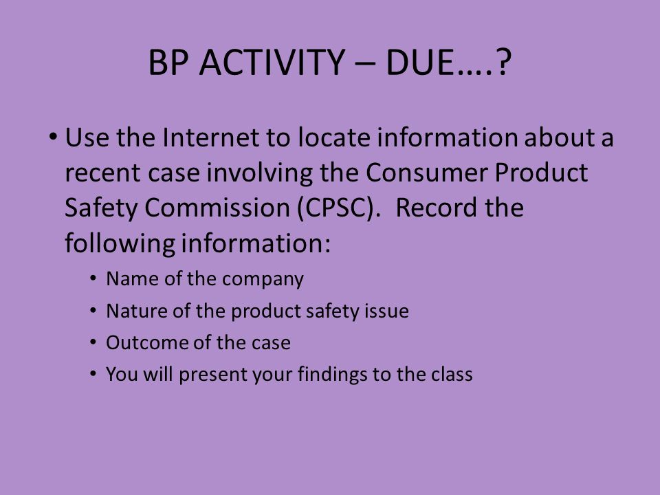 BP ACTIVITY – DUE….