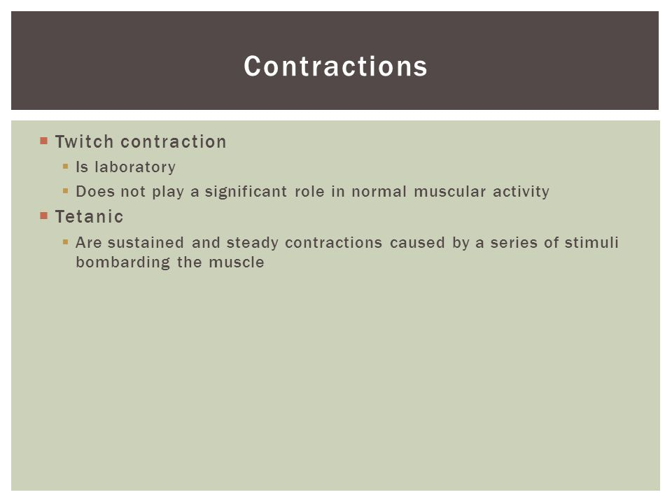 Contractions Twitch contraction Tetanic Is laboratory