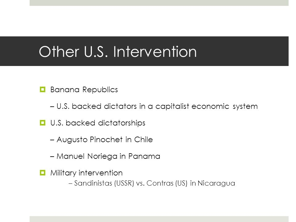 Other U.S. Intervention Banana Republics