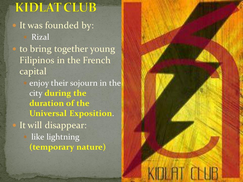 KIDLAT CLUB It was founded by: