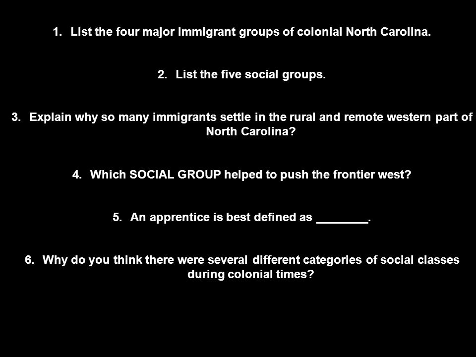 List the four major immigrant groups of colonial North Carolina.