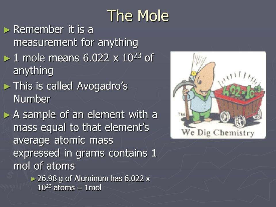 The Mole Remember it is a measurement for anything