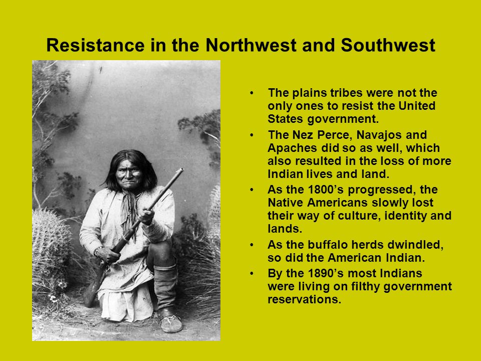 Resistance in the Northwest and Southwest