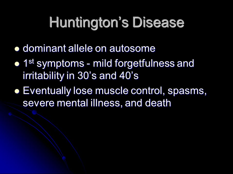 Huntington's Disease dominant allele on autosome