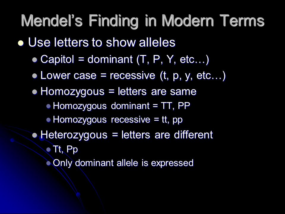 Mendel's Finding in Modern Terms
