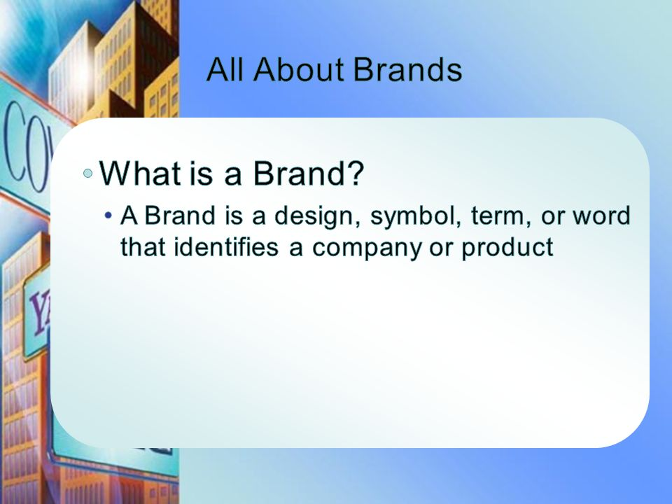 All About Brands What is a Brand