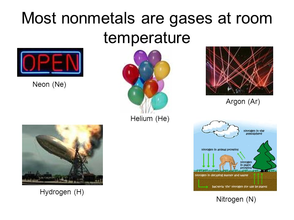 Most nonmetals are gases at room temperature