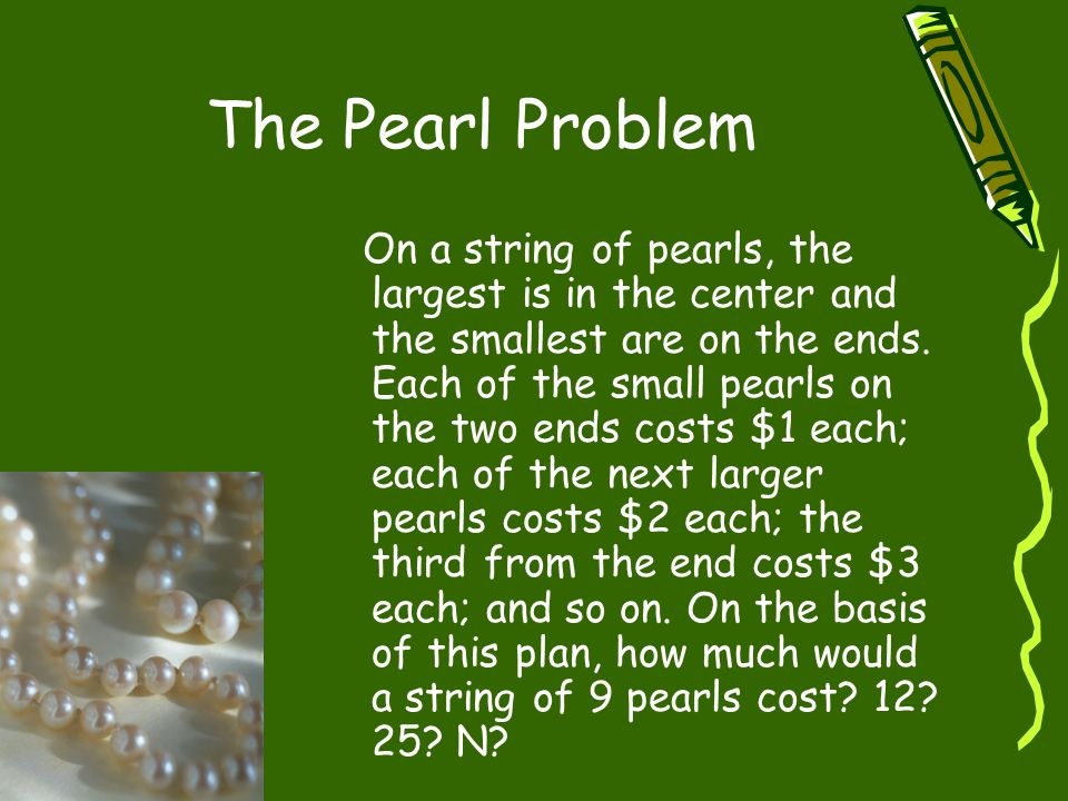 The Pearl Problem