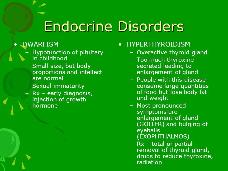 Endocrine Disorders DWARFISM HYPERTHYROIDISM